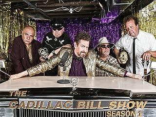The Cadillac Bill Show (1st Season)