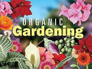 Organic Gardening Season 1