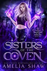 Sisters of the Coven (Daughters of the Warlock Book 1) (English Edition) Format Kindle