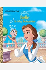 Belle is My Babysitter (Disney Princess) (Little Golden Book) Kindle Edition