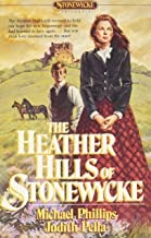 The Heather Hills of Stonewycke (The Stonewycke Trilogy, Book 1)