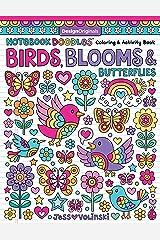 Notebook Doodles Birds, Blooms & Butterflies: Coloring & Activity Book (Design Originals) 32 Inspiring Designs and Beginner-Friendly Empowering Art Activities for Tweens, on Thick Perforated Paper Paperback