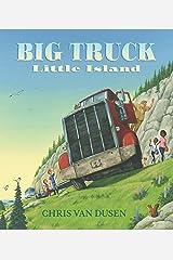 Big Truck Little Island Hardcover