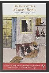 Archivos secretos de Sherlock Holmes (Grandes Clásicos) (Spanish Edition) Paperback