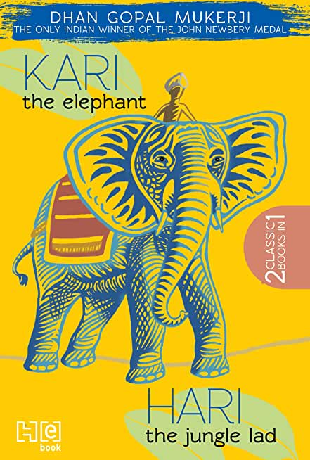Kari the Elephant & Hari the Jungle Lad (English Edition)