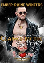 Claimed by the Fae Prince, Royal Fae: Love Awakens Their Royal Soul! (Forged In Twilight Paranormal Romance)