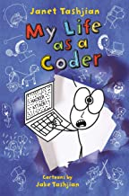 My Life as a Coder (The My Life series)