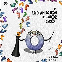 La desaparición del señor cero (Spanish Edition)