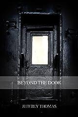 Beyond the Door Kindle Edition