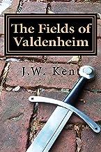 The Fields of Valdenheim (The Legend of Fergus Book 4)