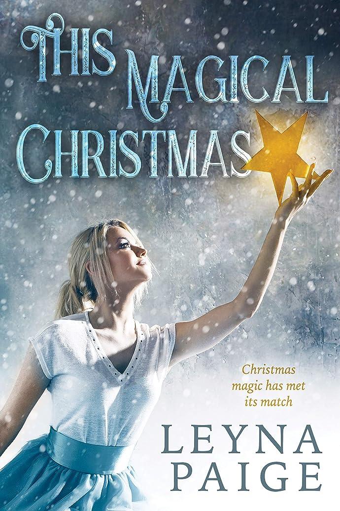 忠実アミューズメント金属This Magical Christmas (English Edition)
