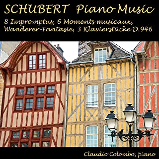 Schubert: 8 Impromptus, 6 Moments musicaux, Wanderer-Fantasie & 3 Klavierstücke, D. 946