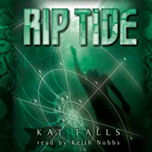 Rip Tide: Dark Life, Book 2