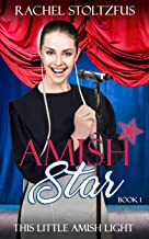 Amish Star (This Little Amish LIght Book 1)