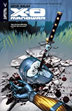 X-O Manowar Vol. 2: Enter: Ninjak: Enter Ninjak (X-O Manowar (2012- ))