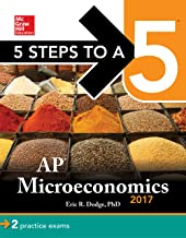 5 Steps to a 5: AP Microeconomics 2017 (McGraw-Hill 5 Steps to A 5)