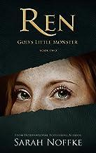 Ren: God's Little Monster (A Dream Traveler Series: Ren Book 2)