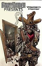 Grayhaven Presents: Western Horror (English Edition)