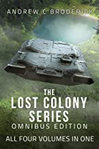 The Lost Colony Series: Omnibus Edition: All Four Volumes in One