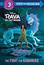 The Fight for Kumandra (Disney Raya and the Last Dragon) (Step into Reading)