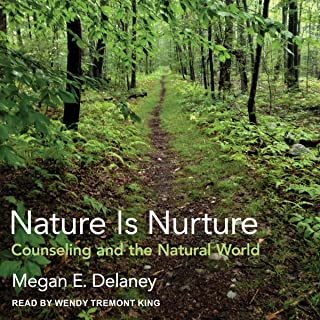 Nature Is Nurture: Counseling and the Natural World