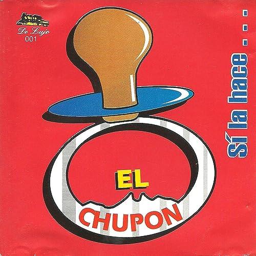 La Chona By El Chupon On Amazon Music Amazon Com D g su marido dice ya no se que hacer con ella. amazon com