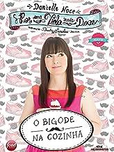 Por uma Vida Mais Doce: O Bigode na Cozinha (Portuguese Edition)