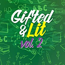 Gifted & Lit, Vol. 2