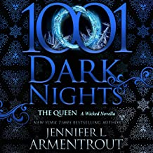 The Queen: A Wicked Novella (1001 Dark Nights)