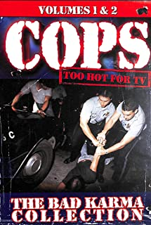 Cops Too Hot for TV: The Bad Karma Collection (Volumes 1 & 2)