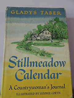 Stillmeadow Calendar: A Countrywoman's Journal