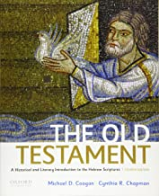 The Old Testament: A Historical and Literary Introduction to the Hebrew Scriptures