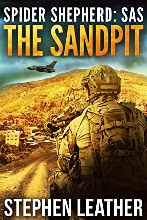 The Sandpit: An Action-Packed Spider Shepherd SAS Novella (Spider Shepherd: SAS Book 1)