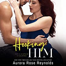 Hooking Him: How to Catch an Alpha, Book 3