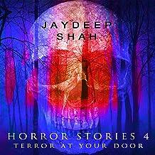 Horror Stories 4: Terror at Your Door: Horror Stories Series, Book 4