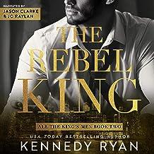 The Rebel King: All the King's Men