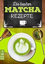 Die besten Matcha-Rezepte - Vom Matcha-Tee über Matcha Latt