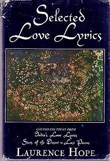 Selected love lyrics: Containing poems from India's love lyrics, Stars of the desert, Last poems