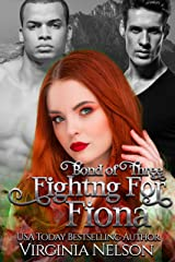 Fighting for Fiona (Bond of Three Book 4) Kindle Edition