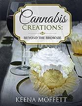 Cannabis Creations: Beyond the Brownie