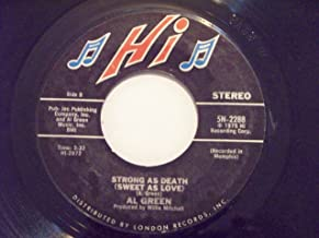 AL GREEN 45 RPM Oh Me, Oh My (Dreams In My Arms) / Strong As Death (Sweet As Love)