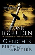 Genghis: Birth of an Empire (Conqueror series Book 1) (English Edition)