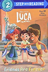 Friends Are Forever (Disney/Pixar Luca) (Step into Reading) Paperback
