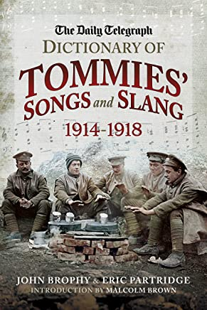 The Daily Telegraph - Dictionary of Tommies' Songs and Slang
