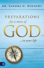 Preparations for a Move of God in Your Life