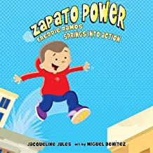 Freddie Ramos Springs into Action: Zapato Power, Book 2