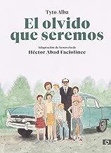 El olvido que seremos (novela gráfica) (Spanish Edition)