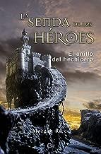 La senda de los héroes: El anillo del hechicero