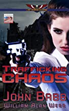 Trafficking Chaos: A Last Brigade Prequel (The Collapse Book 3)