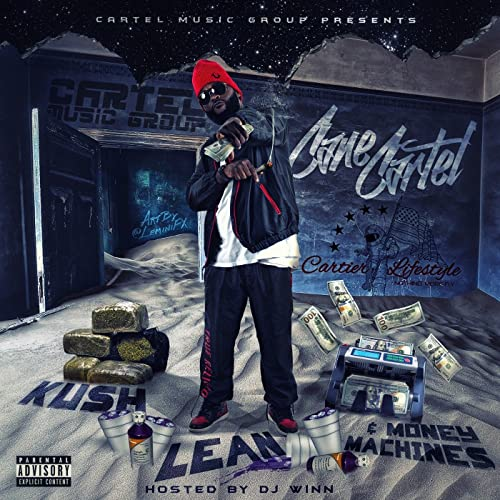 Kush, Lean & Moneymachines [Explicit] by Cane Cartel on ...